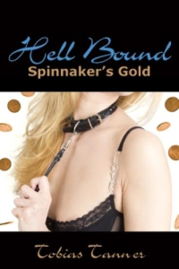 Hell Bound - Spinnaker's Gold - cover
