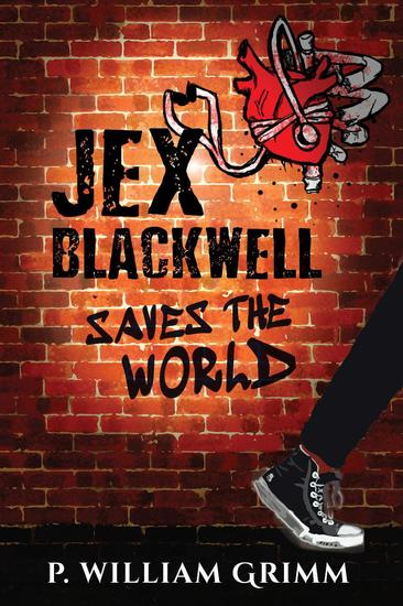 Jex Blackwell Saves the World - cover