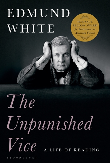 The Unpunished Vice - A Life of Reading - cover