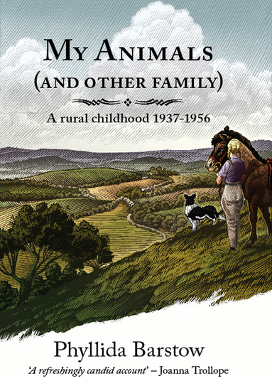 My Animals (and Other Family) - A rural childhood 1937-1956 - cover