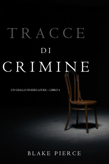 Tracce di Crimine (Un thriller di Keri Locke—Libro 4) - cover