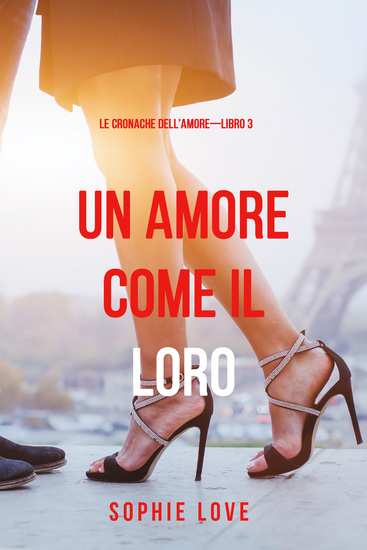Una Amore come il Loro (Le Cronache dell'Amore—Libro 3) - cover
