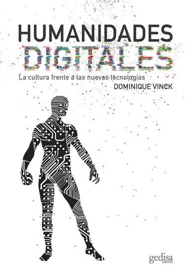 Humanidades digitales - La cultura frente a las nuevas tecnologías - cover