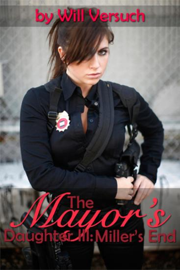 The Mayor's Daughter III - Miller's End - cover