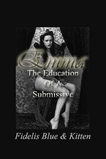 Emma - The Education of a Submissive - cover