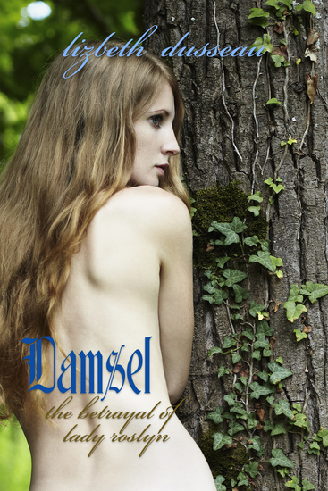 Damsel - The Betrayal of Lady Roslyn - cover