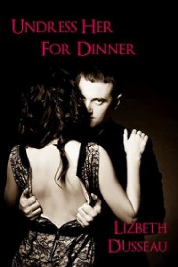 Undress Her For Dinner - cover
