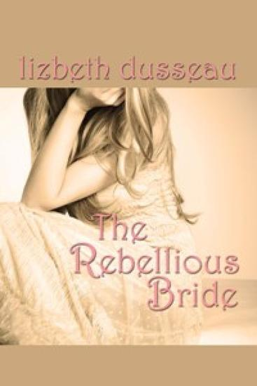 The Rebellious Bride - cover