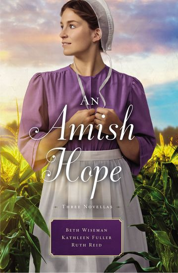 An Amish Hope - A Choice to Forgive Always His Providence A Gift for Anne Marie - cover