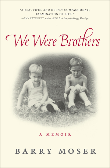 We Were Brothers - A Memoir - cover