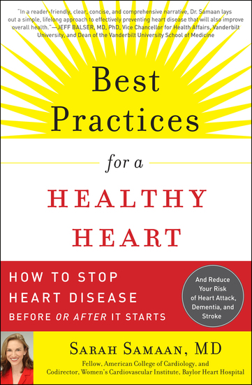 Best Practices for a Healthy Heart - How to Stop Heart Disease Before or After It Starts - cover