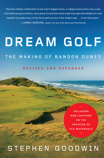 Dream Golf - The Making of Bandon Dunes - cover