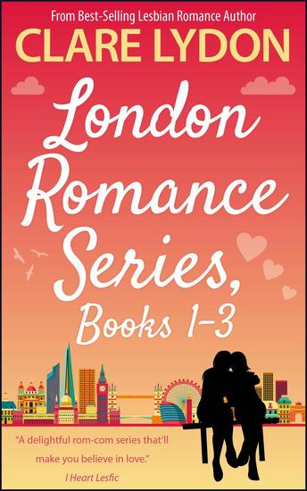 London Romance Series Books 1-3: London Calling This London Love & A Girl Called London - London Romance - cover