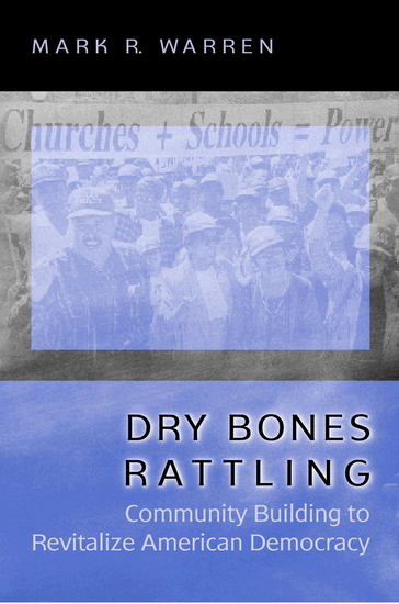 Dry Bones Rattling - Community Building to Revitalize American Democracy - cover