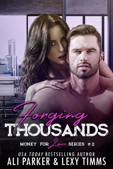 Forging Thousands - Money for Love #2 - cover