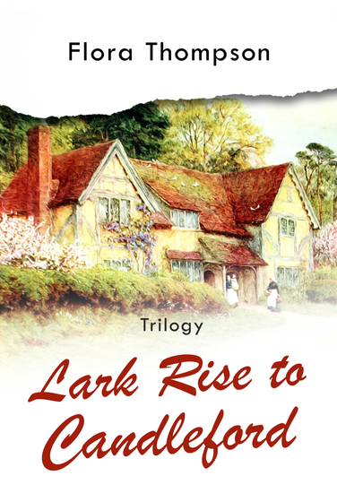 Lark Rise to Candleford - Trilogy - cover