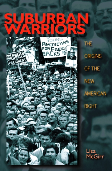 Suburban Warriors - The Origins of the New American Right - Updated Edition - cover