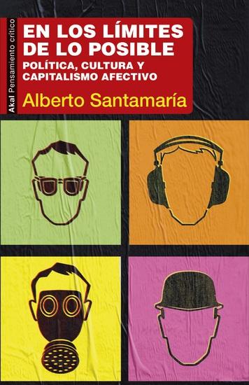 En los límites de lo posible - Política cultura y capitalismo afectivo - cover