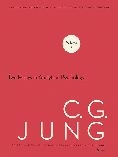 Collected Works of CG Jung Volume 7 - Two Essays in Analytical Psychology - cover