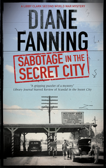 Sabotage in the Secret City - A World War Two mystery set in Tennessee - cover