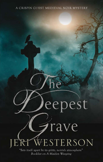 Deepest Grave The - A Medieval Noir mystery - cover