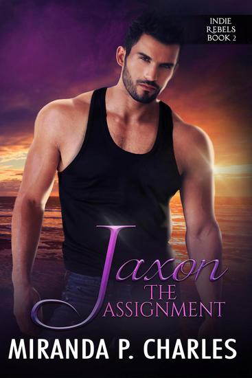 Jaxon: The Assignment - Indie Rebels #2 - cover