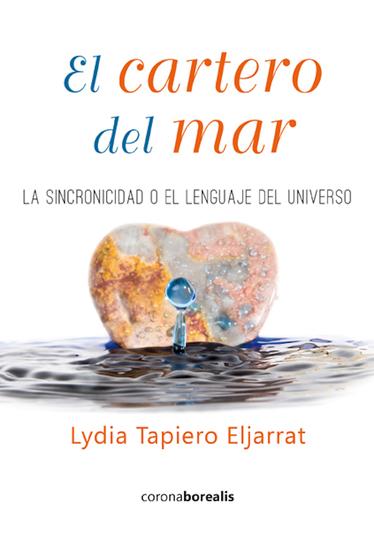 El cartero del mar - La sincronicidad o el lenguaje del Universo - cover