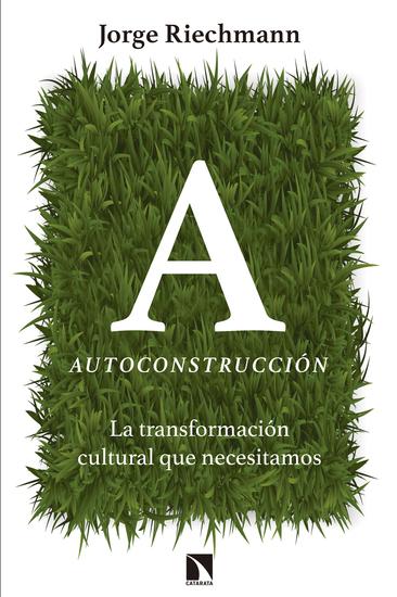 Autoconstrucción - La transformación cultural que necesitamos - cover