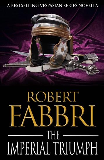 The Imperial Triumph - A Vespasian novella - cover
