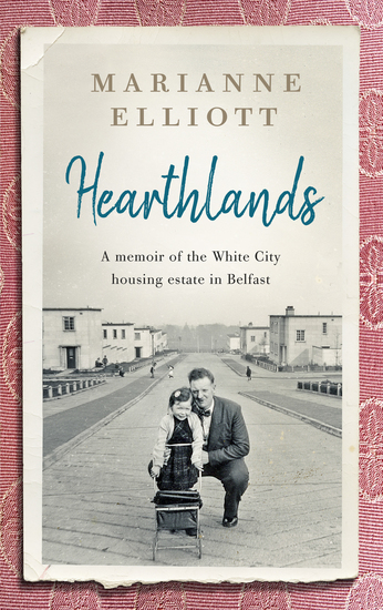 Hearthlands - A memoir of the White City housing estate in Belfast - cover