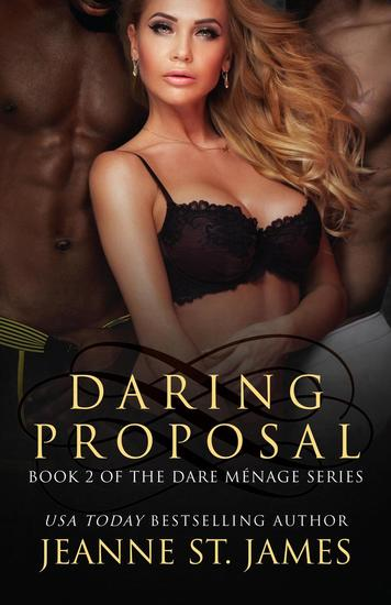 Daring Proposal - The Dare Ménage Series #2 - cover