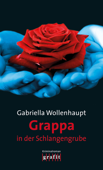 Grappa in der Schlangengrube - Maria Grappas 28 Fall - cover