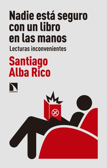 Nadie está seguro con un libro en las manos - Lecturas inconvenientes - cover