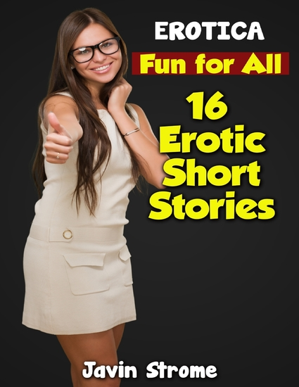 Erotica: Fun for All: 16 Erotic Short Stories - cover