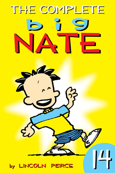 The Complete Big Nate: #14 - cover
