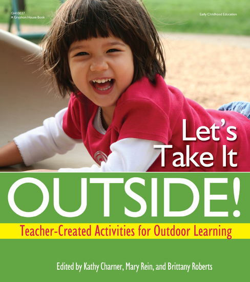 Let's Take It Outside! - Teacher-Created Activities for Outdoor Learning - cover
