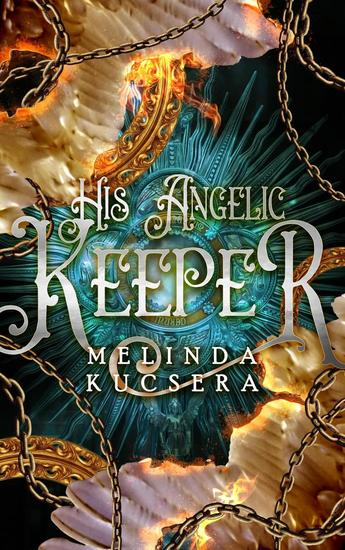 His Angelic Keeper - His Angelic Keeper #1 - cover
