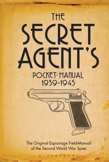 The Secret Agent's Pocket Manual - 1939-1945 - cover