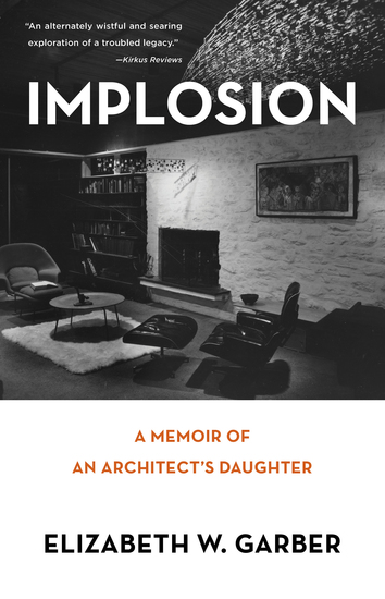 Implosion - Memoir of an Architect's Daughter - cover