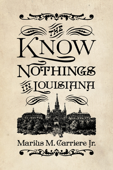 The Know Nothings in Louisiana - cover