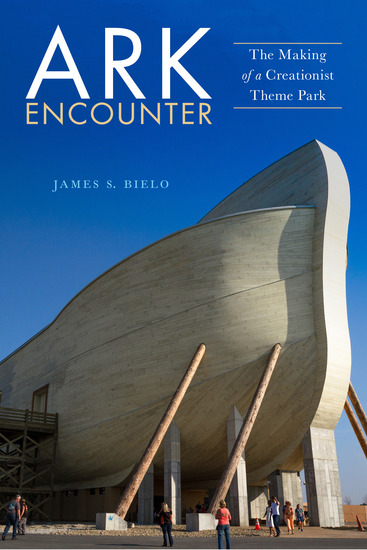 Ark Encounter - The Making of a Creationist Theme Park - cover