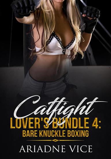 Catfight Lover's Bundle 4: Bare Knuckle Boxing - Catfight Lover's Compendium #4 - cover