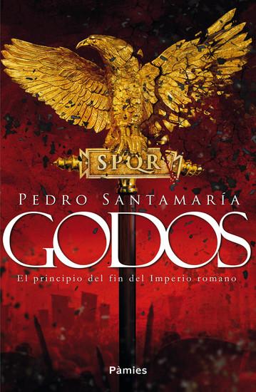 Godos - El principio del fin del Imperio romano - cover
