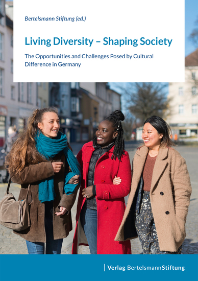 Living Diversity – Shaping Society - The Opportunities and Challenges Posed by Cultural Difference in Germany - cover