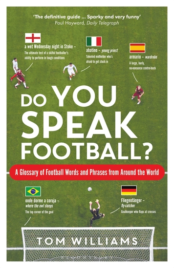 Do You Speak Football? - A Glossary of Football Words and Phrases from Around the World - cover