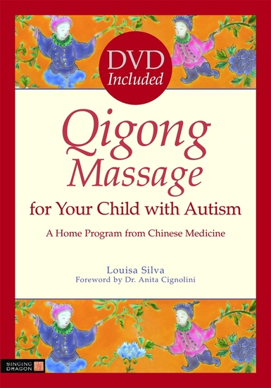 Qigong Massage for Your Child with Autism - A Home Program from Chinese Medicine - cover