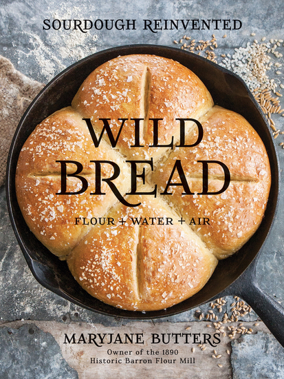 Wild Bread - Sourdough Reinvented - cover