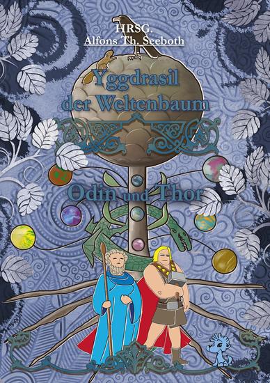 Yggdrasil der Weltenbaum - Thor und Odin - cover