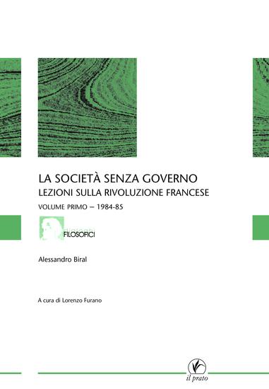 La società senza governo - VOLUME PRIMO - 1984-85 - Lezioni sulla rivoluzione francese - cover