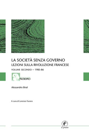 La società senza governo - VOLUME SECONDO - 1985-86 - Lezioni sulla rivoluzione francese - cover